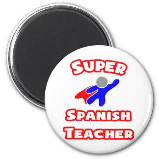 Super Spanish Teacher Magnet