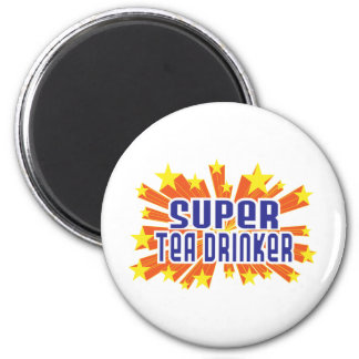 Super Tea Drinker Fridge Magnet