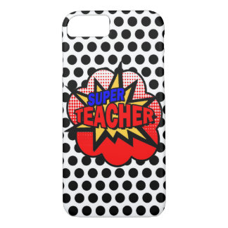 Super Teacher iPhone 8/7 Case
