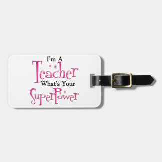 Super Teacher Luggage Tag