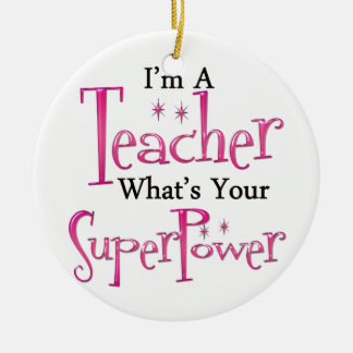 Super Teacher Round Ceramic Decoration