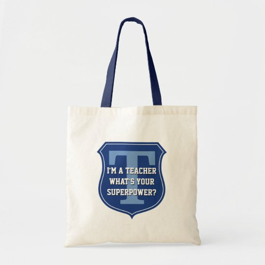 Super teacher tote bag | What's your superpower?