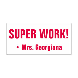 """SUPER WORK!"" Assignment Marking Rubber Stamp"