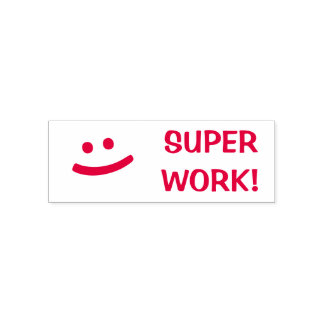 """SUPER WORK!"" + Smiling Face Teacher Stamp"
