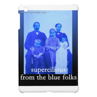 supercilious from the blue folks iPad Mini Cover