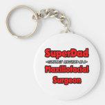 SuperDad...Maxillofacial Surgeon