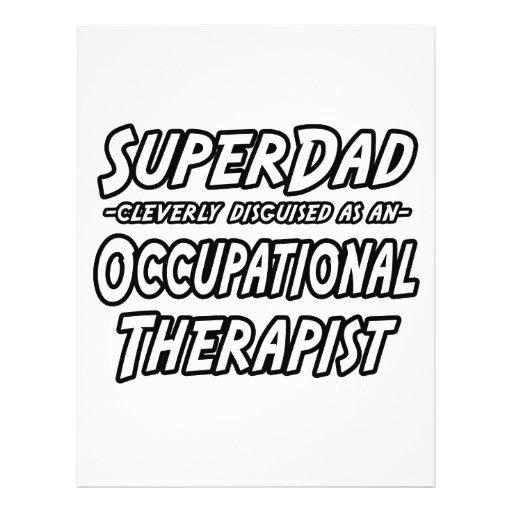 SuperDad...Occupational Therapist Custom Flyer