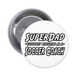 SuperDad Soccer Coach Pin