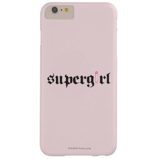 Supergirl Safety Pin Letter Barely There iPhone 6 Plus Case