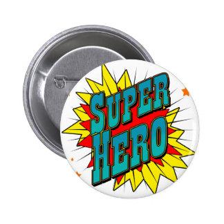 SuperHero 6 Cm Round Badge