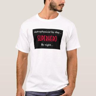 Superhero Astrophysicist T-Shirt
