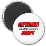 Superhero...Aunt Magnet