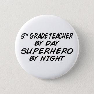 Superhero by Night - 5th Grade 6 Cm Round Badge