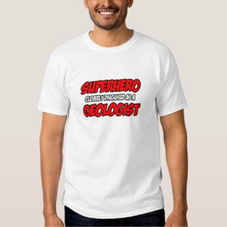 Superhero...Geologist Tshirts