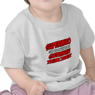 Superhero...German Teacher Tshirt