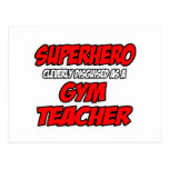 Superhero...Gym Teacher