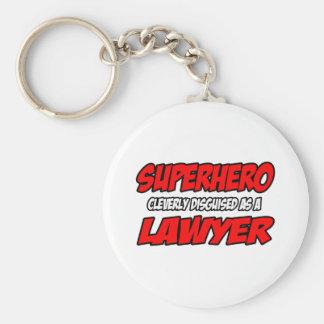Superhero...Lawyer Key Ring
