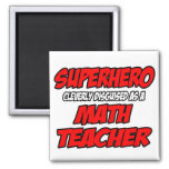 Superhero...Math Teacher