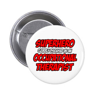 Superhero Occupational Therapist Pinback Button