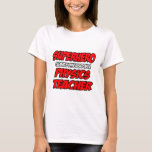Superhero...Physics Teacher T-Shirt