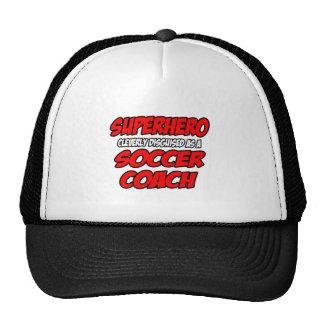 Superhero...Soccer Coach Trucker Hats