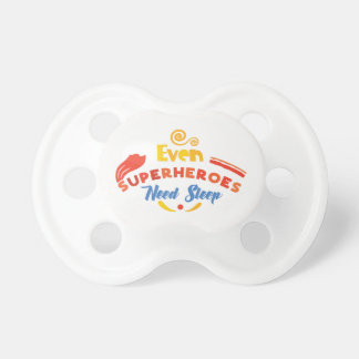 Superheroes Need Sleep Pacifier