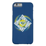 Superman Courage Strength Might Power Barely There iPhone 6 Case