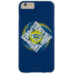 Superman Courage Strength Might Power Barely There iPhone 6 Plus Case