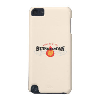 Superman Stylized | Fists of Steel Logo iPod Touch 5G Covers