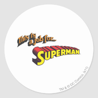 Superman | This is a job for... Logo Classic Round Sticker