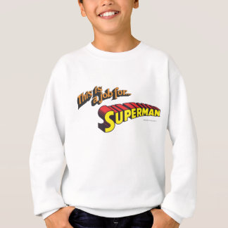 Superman | This is a job for... Logo Sweatshirt