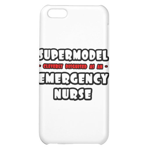 Supermodel .. Emergency Nurse iPhone 5C Case