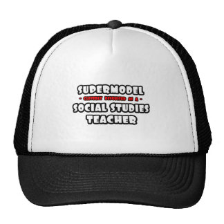 Supermodel .. Social Studies Teacher Mesh Hat