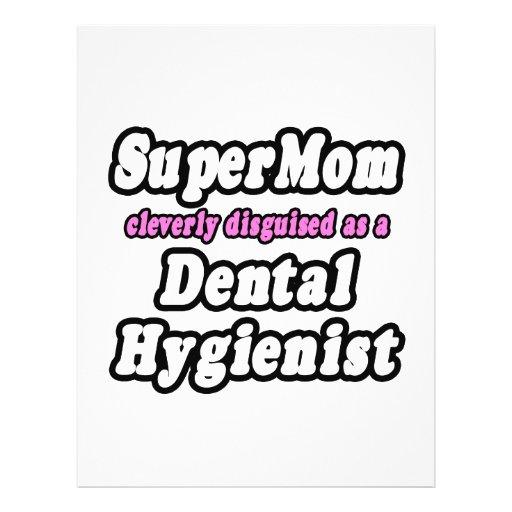 SuperMom...Dental Hygienist Flyers