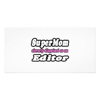 SuperMom...Editor Photo Card