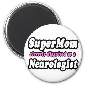 SuperMom...Neurologist 6 Cm Round Magnet