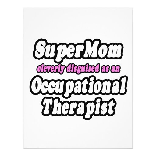 SuperMom...Occupational Therapist Custom Flyer