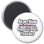 SuperMom...Special Ed. Teacher