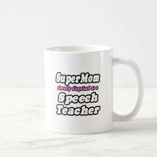 SuperMom...Speech Teacher Basic White Mug