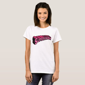 Supermom T-Shirt - Pink
