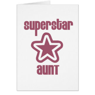 Superstar Aunt Greeting Card