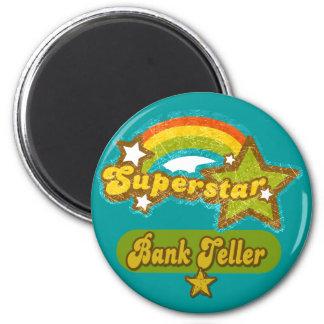 Superstar Bank Teller 6 Cm Round Magnet