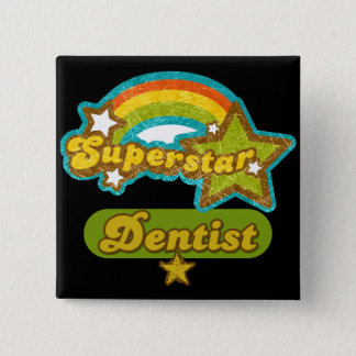 Superstar Dentist 15 Cm Square Badge