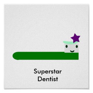Superstar Dentist Poster