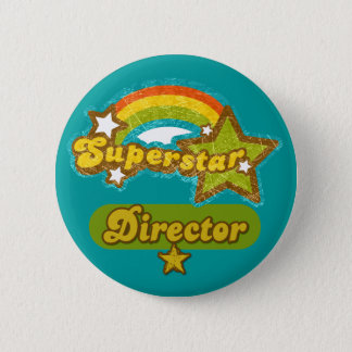 Superstar Director 6 Cm Round Badge