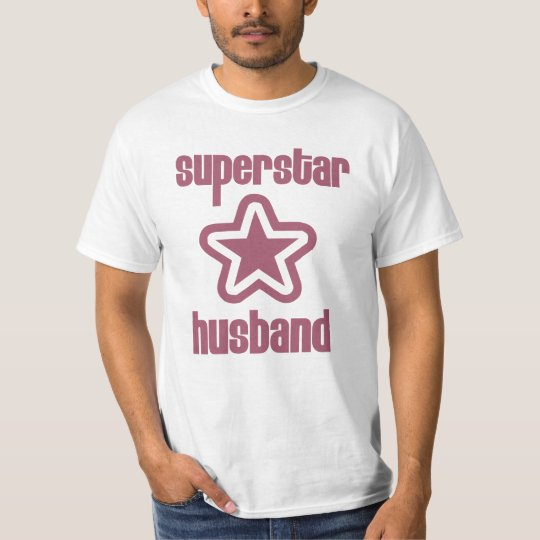 Superstar Husband T-Shirt