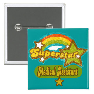 Superstar Medical Assistant 15 Cm Square Badge