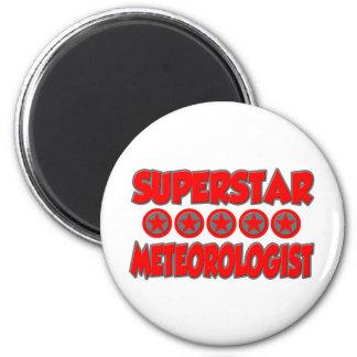 Superstar Meteorologist Fridge Magnets