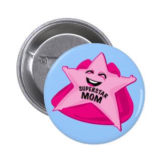 superstar mom funny pin