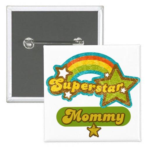 SuperStar Mummy 15 Cm Square Badge